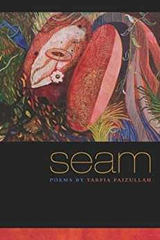 Seam (Crab Orchard Series in Poetry) by [Faizullah, Tarfia]