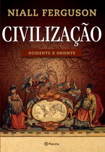 Civilização. Ocidente X Oriente