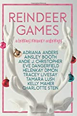 Reindeer Games: A Holiday Romance Anthology Paperback