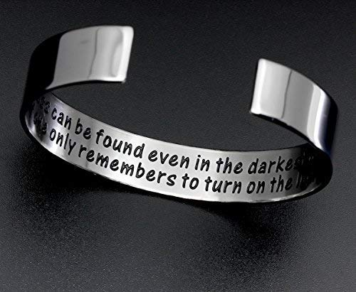 Ms. Clover Encouragement Gift, Happiness Can be Found Even in The Darkest of Times, If One Only Remembers to Turn On The Light. Message Cuff (Grey) by Ms. Clover (Image #2)