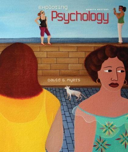 Exploring Psychology, 8th Edition by David G. Myers (2009-12-25) (Myer Perth)
