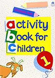Oxford Activity Books for Children: Book 1 (Oxf Act Books Childr)