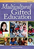 Multicultural Gifted Education, 2nd ed., Donna Ford Ph.D., 1593636997