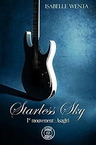 Starless Sky, tome 1 : Asagiri par Isabelle Wenta