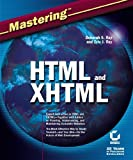 Mastering HTML and XHTML, Eric J. Ray and Deborah S. Ray, 0782141412