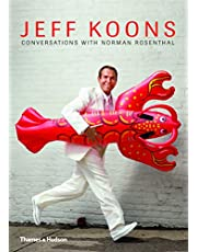 About Koons: Jeff Koons Norman Rosenthal The Interviews