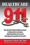 Healthcare 911: How America's broken healthcare