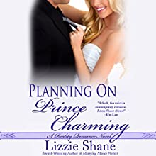 Planning on Prince Charming Audiobook by Lizzie Shane Narrated by Ava Erickson