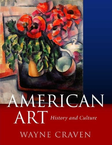 American Art: History and Culture, Revised First Edition by Wayne Craven (2002-11-08)