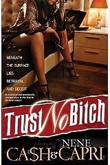 Trust No Bitch Kindle Edition