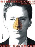 Catalogue Raisonne, Gerd Rothmann, 3897903067