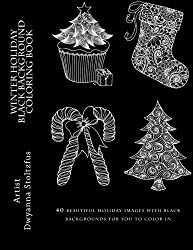 Winter Holiday Black Background Coloring Book: 40 beautiful holiday images with black backgrounds for you to color in
