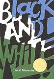 Black and White (Caldecott Medal Book) by David Macaulay (5-Sep-1991) Hardcover