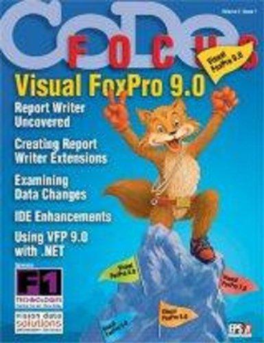 CODE Focus Magazine - 2004 - Vol. 2 - Issue 1 - Visual FoxPro 9.0