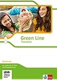 Green Line Transition: Workbook mit Audio-CD, CD-ROM und Übungssoftware Klasse 10 (G8), Klasse 11 (G9) (Green Line Transition. Ausgabe ab 2014)