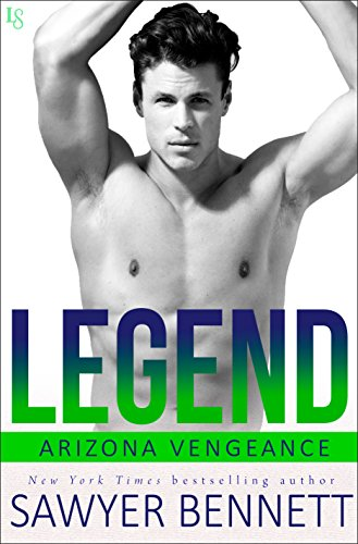 Legend: An Arizona Vengeance Novel (English Edition)