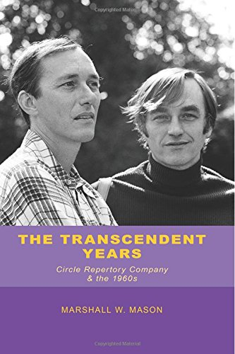The Transcendent Years: The Story of a Theater - Circle Rep