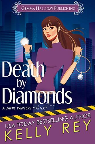 Death by Diamonds (Jamie Winters Mysteries Book 6) by [Rey, Kelly]