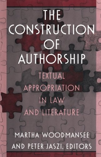 The Construction of Authorship: Textual Appropriation in...