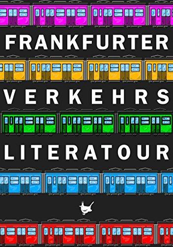 Frankfurter Verkehrsliteratour (German Edition)