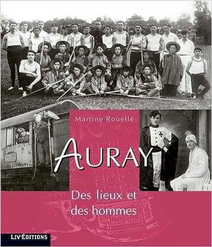 Livres gratuits en ligne Auray : Des lieux et des hommes pdf epub