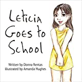 Leticia Goes to School, Donna Rentas, 1424189667