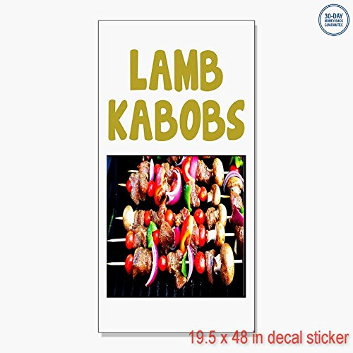 LAMB KABOBS Food Fair Restaurant Cafe Market Vinyl Decal Label Sticker Retail Store Sign - Sticks to Any Clean Surface 19.5 x 48 in - Lamb Kabobs