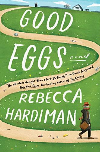 Book Cover: Good Eggs: A Novel