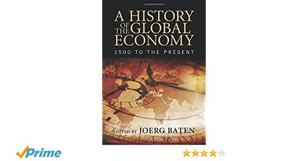 a history of the global economy 1500 to the present