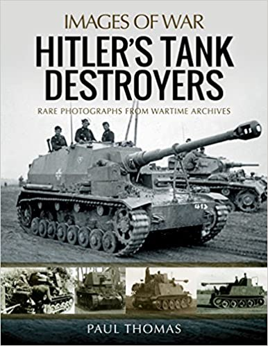 Hitlers Tank Destroyers