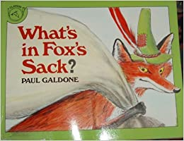 What 39:s in Fox 39:s Sack?: An Old English Tale by Galdone, Paul (1987) Paperback