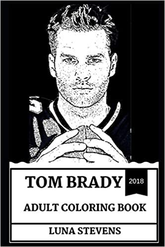 62e17504e Tom Brady Adult Coloring Book  Greatest NFL Sportsman and Legend ...