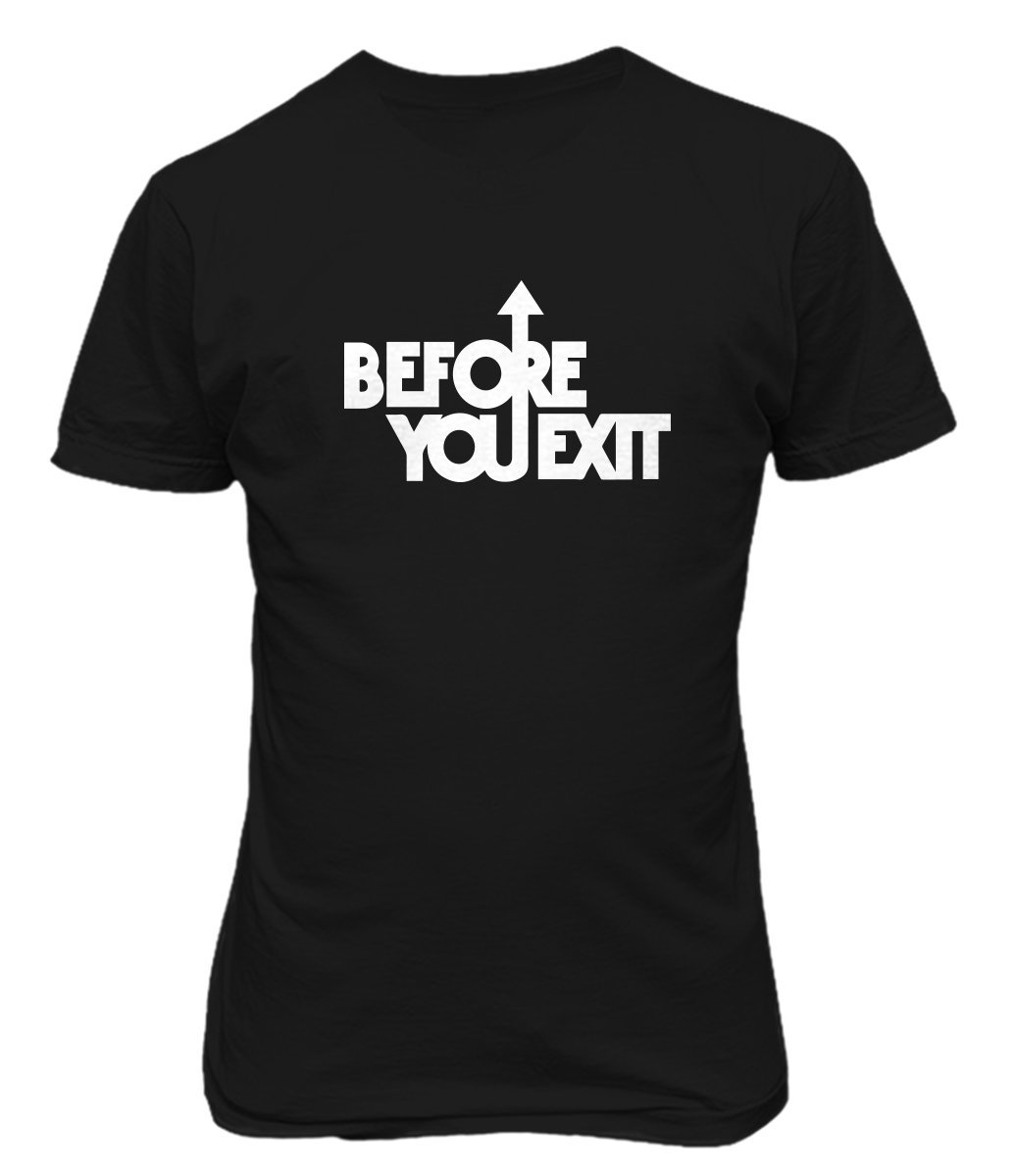 Before You Exit Pop Band T Shirt Music 160