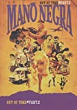 Mano Negra : Out of time - Part 2