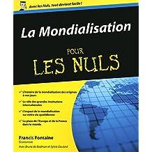 La Mondialisation Pour les Nuls (French Edition)