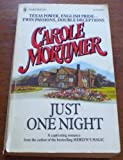 Just One Night, Carole Mortimer, 0373832060
