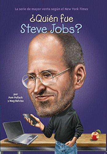 ¿quién Fue Steve Jobs? (Quien Fue...?)