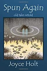 Spun Again: Old Tales Retold Paperback