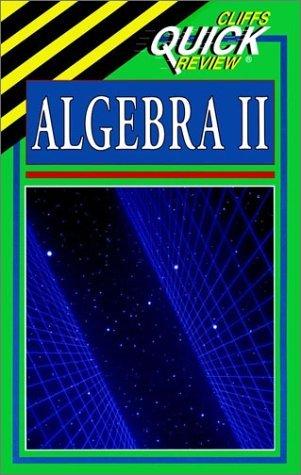 CliffsQuickReview Algebra II by Edward Kohn (1995-08-15)