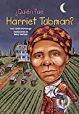 img - for  Qui n fue Harriet Tubman? (Quien Fue? / Who Was?) (Spanish Edition) book / textbook / text book