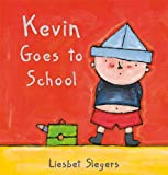 Kevin Goes to School, Liesbet Slegers, 1605370436