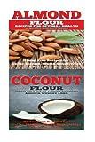 Almond: Coconut: Almond Flour & Coconut Flour - Gluten Free Cookbook for Paleo Diet, Celiac Diet & Wheat Free Diet