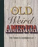 The Old, Weird America, Polly Koch, 1933619120