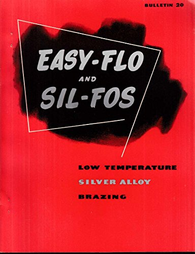 Handy   Harman Easy Flo   Sil Fos Alloys   Handy Flux Brazing Catalog 1953