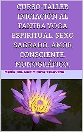 Amazon.com: CURSO-TALLER INICIACIÓN AL TANTRA YOGA ...
