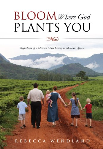 Bloom Where God Plants You (Bloom Where God Plants)