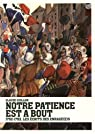 Notre patience est à bout : 1792-1793, les écrits des Enragé(e)s par Guillon