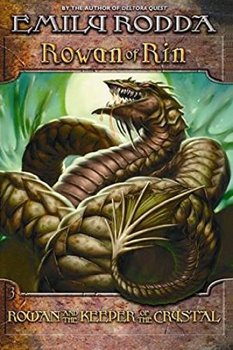 ROWAN AND THE KEEPER OF THE CRYSTAL Rowan of Rin #3
