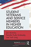 Student Veterans and Service Members in Higher Education (Key Issues on Diverse College Students)