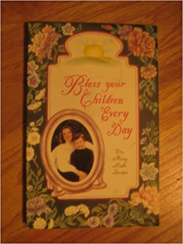 Book Bless Your Children Every Day by Mary Ruth Swope (2001-06-04)
